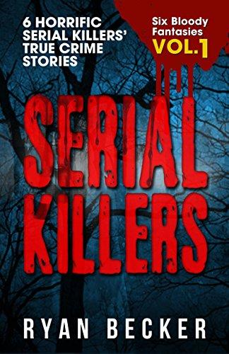 Free eBook - Serial Killers Volume 1