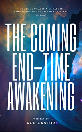 Free eBook - The Coming End Time Awakening