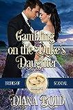 Free eBook - Gambling on the Duke s Daughter