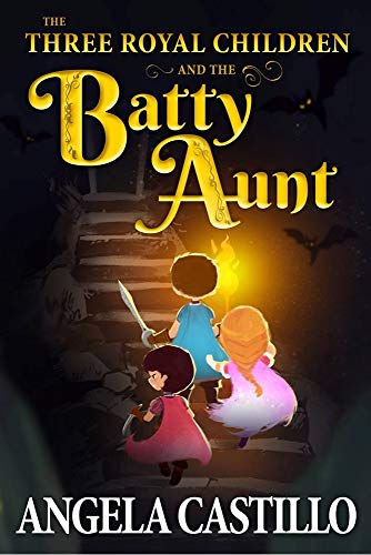 Free eBook - The Three Royal Children and the Batty Aunt