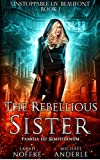 Free eBook - The Rebellious Sister