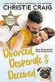 Free eBook - Divorced  Desperate and Deceived