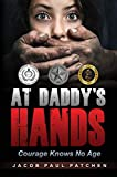Bargain eBook - At Daddy s Hands  Courage Knows No Age