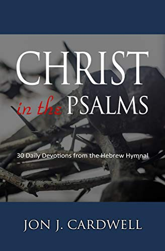 Free eBook - Christ in the Psalms