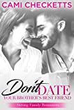Free eBook - Don t Date Your Brother s Best Friend