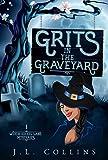 Free eBook - Grits in the Graveyard