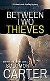 Free eBook - Between Two Thieves