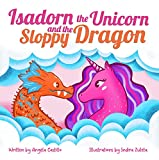 Free eBook - Isadorn the Unicorn and the Sloppy Dragon