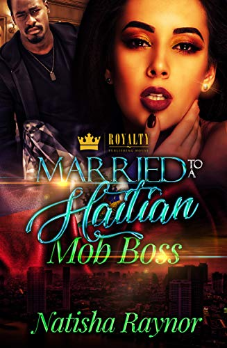 Free eBook - Married To A Haitian Mob Boss