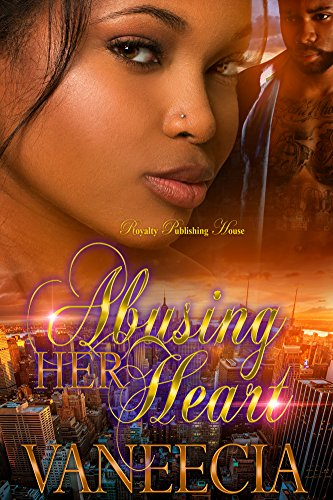 Free eBook - Abusing Her Heart