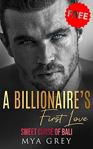 Free eBook - A Billionaires First Love Sweet Curse