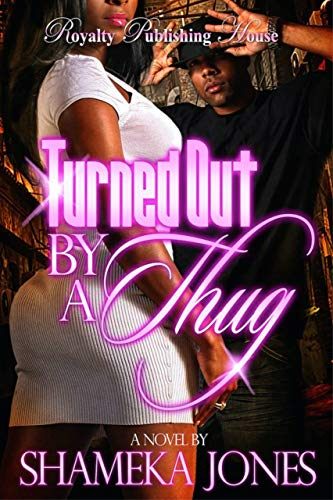 Free eBook - Turned Out By a Thug