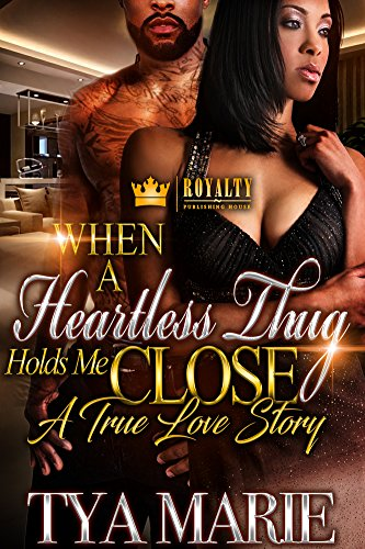 Free eBook - When A Heartless Thug Holds Me Close