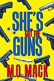 Free eBook - She s Got the Guns