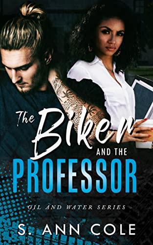 Free eBook - The Biker and the Professor