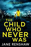 Bargain eBook - The Child Who Never Was