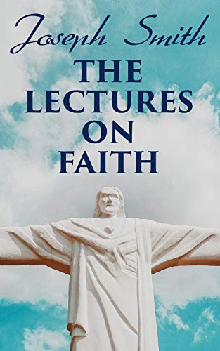 Free eBook - The Lectures on Faith