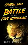 Free eBook - General Jack and the Battle of the Five Kingdoms