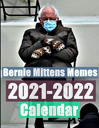 2022 Meme Calendar.Cist Knihy Bernie Mittens Memes Calendar June 2021 To December 2022 19 Month Calendar Blushproduction