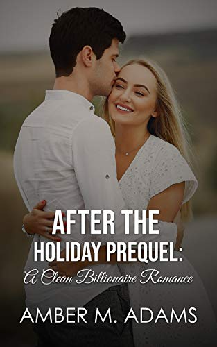 Free eBook - After the Holiday Prequel