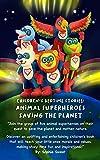 Free eBook - Superhero Animals Saving the Planet
