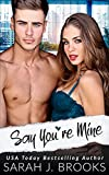 Bargain eBook - Say You re Mine