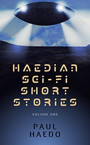 Free eBook - Haedian Sci Fi Short Stories