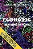 Free eBook - Euphoric Wonderland