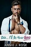 Bargain eBook - Shh    I ll Be Your Hero