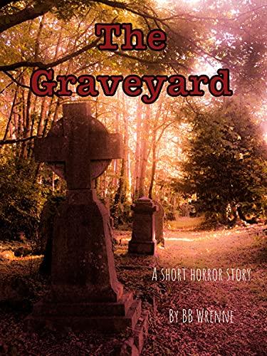 Free eBook - The Graveyard