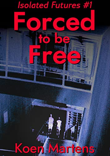 Free eBook - Forced to be Free