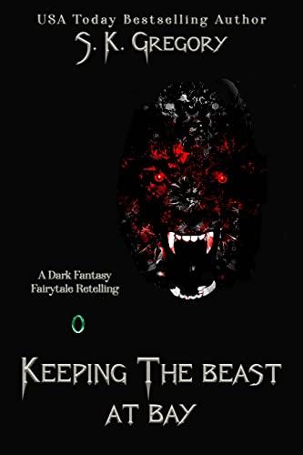 Free eBook - Keeping The Beast At Bay