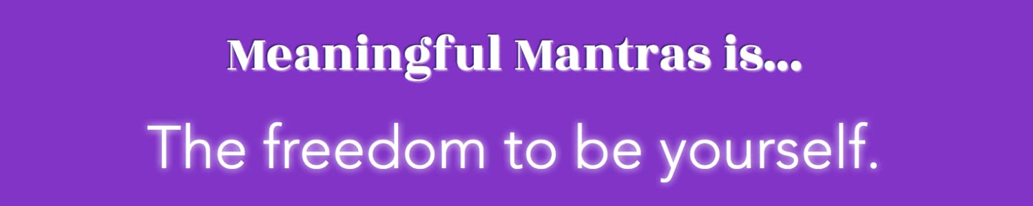 MEANINGFUL MANTRAS image