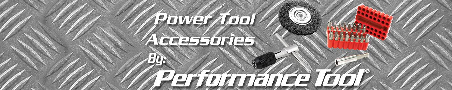 Performance Tool Shop Equipment Power Tool Accessories