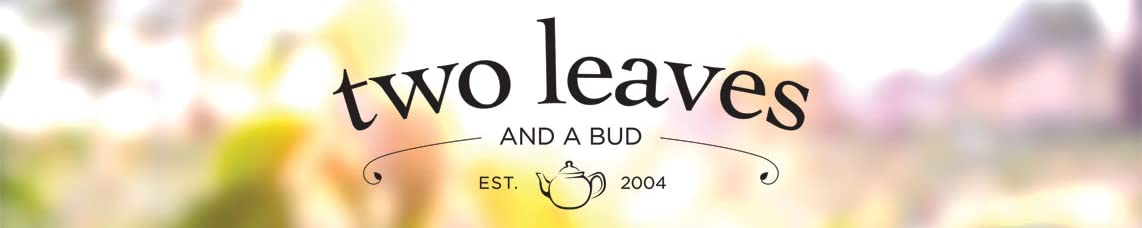Two Leaves and a Bud header