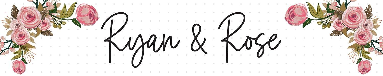 Ryan & Rose header