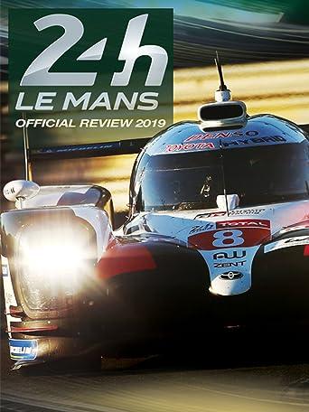 24h Le Mans Official Review 2019
