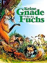 Keine Gnade für den Fuchs
