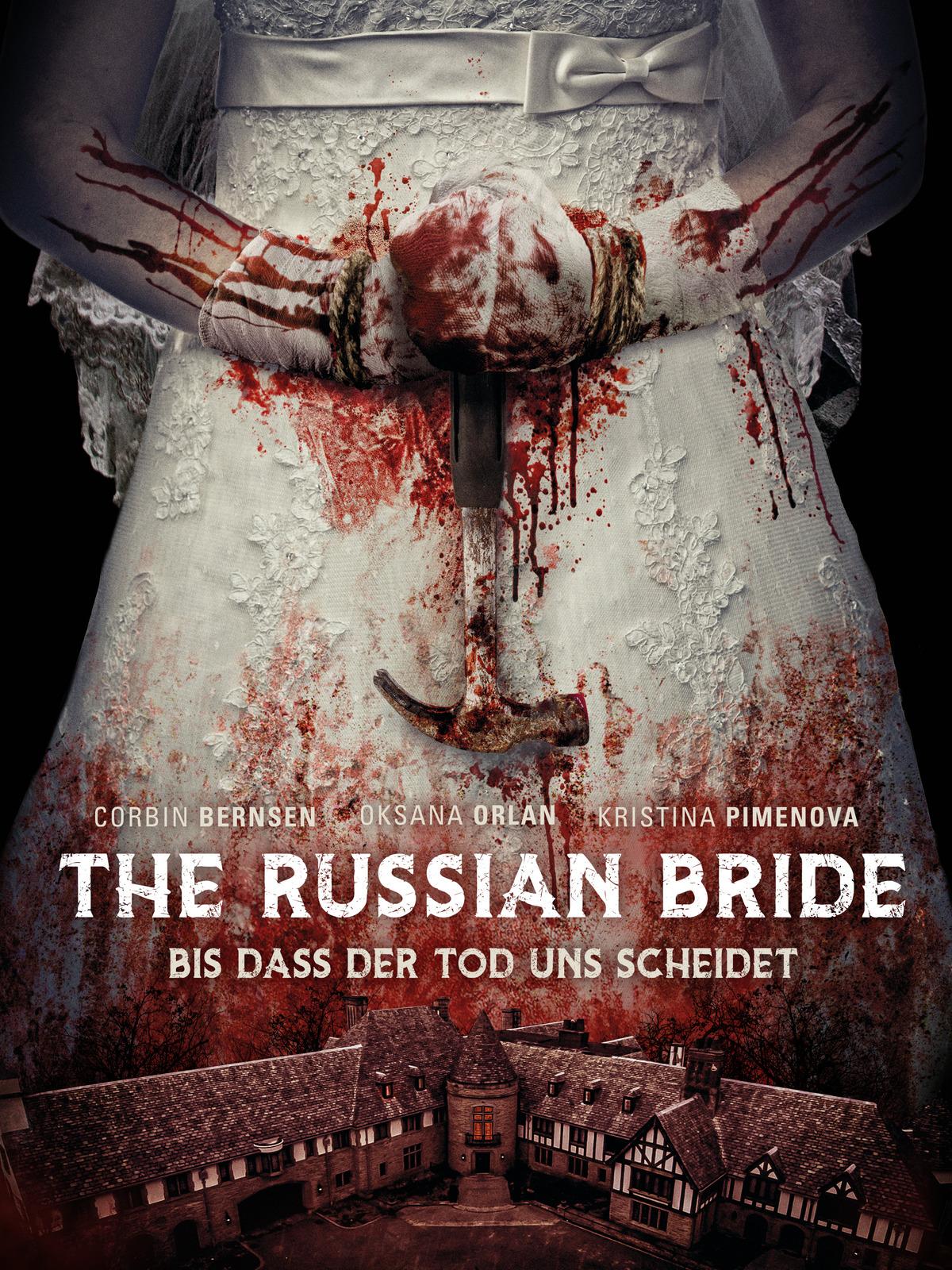 The Russian Bride - Bis dass der Tod uns scheidet
