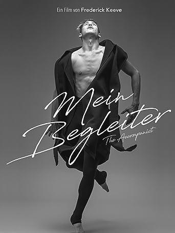 MEIN BEGLEITER - The Accompanist