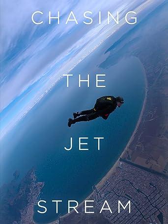 Chasing the Jet Stream (Deutsche Untertitel) [OV]