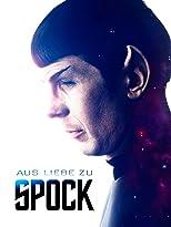 Aus Liebe zu Spock