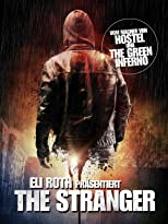 Eli Roth präsentiert The Stranger