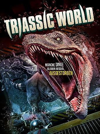 Triassic World: Manche Dinge bleiben besser ausgestorben