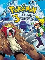 Pokemon 3 - Im Bann der Incogni