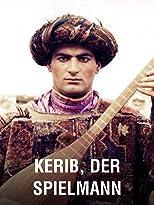 Kerib, der Spielmann