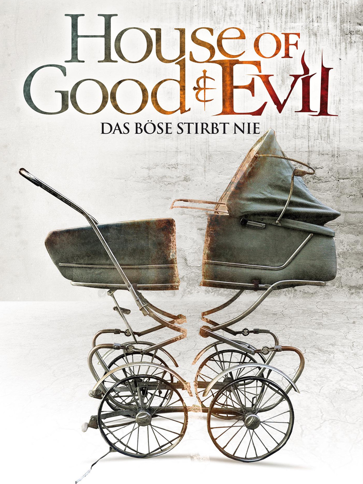 House of Good & Evil - Das Böse stirbt nie