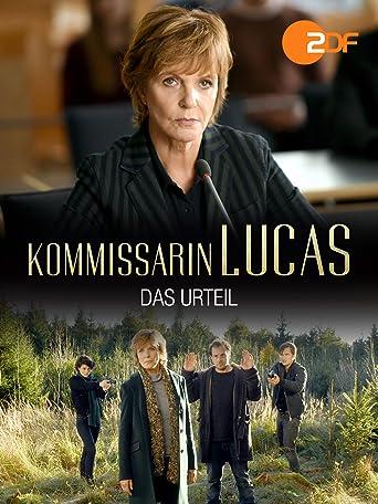 Kommissarin Lucas - Das Urteil