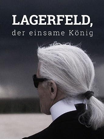 Lagerfeld, der einsame König