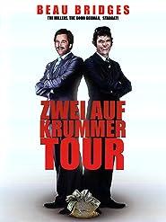 Zwei auf krummer Tour